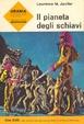 Cover of Il pianeta degli schiavi