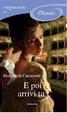 Cover of E poi arrivi tu…