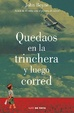 Cover of Quedaos en la trinchera y luego corred