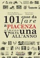Cover of 101 cose da fare a Piacenza almeno una volta all'anno
