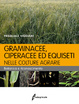 Cover of Graminacee, ciperacee ed equiseti nelle colture agrarie