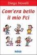 Cover of Com'era bello il mio PCI