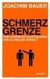 Cover of Schmerzgrenze