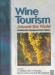 Cover of Wine Tourism Around the World
