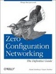 Cover of Zero Configuration Networking