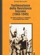Cover of Testimonianze della Resistenza toscana (1943-1945)