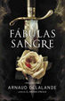 Cover of Fabulas de sangre/ Fables Of Blood