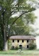 Cover of La casa della nonna