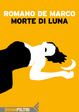 Cover of Morte di Luna