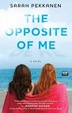 Cover of The Opposite of Me