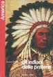 Cover of Gli indiani delle praterie