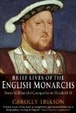 Cover of Brief Lives of the English Monarchs