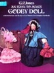 Cover of An Easy-to-make Godey Doll, with Instructions and Ready-to-use Patterns for a Complete Wardrobe