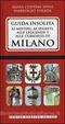 Cover of Guida insolita ai misteri, ai segreti, alle leggende e alle curiosità di Milano