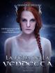 Cover of La figlia della vendetta
