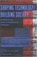 Cover of Shaping Technology/Building Society