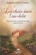 Cover of Les choix dans l'au-delà