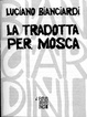Cover of La tradotta per Mosca