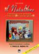 Cover of Il Natalibro. Costruisci le scene del Natale e vivilo con gioia insieme agli altri