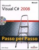 Cover of Microsoft Visual C# 2008. Passo per passo. Con CD-ROM