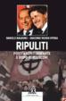 Cover of Ripuliti. Postfascisti durante e dopo Berlusconi