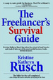Cover of The Freelancer's Survival Guide