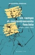 Cover of Un campo di concentramento fascista