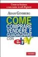 Cover of Come comprare, vendere e guadagnare con eBay