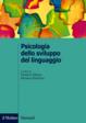 Cover of Psicologia dello sviluppo del linguaggio