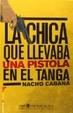 Cover of La chica que llevaba una pistola en el tanga