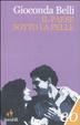 Cover of Il paese sotto la pelle. Memorie di amore e guerra