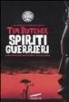 Cover of Spiriti guerrieri. Viaggio senza mappa nell'Africa nera