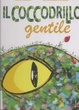Cover of Il coccodrillo gentile