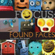 Cover of Focus: Found Faces