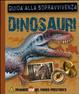 Cover of Dinosauri. Guida alla sopravvivenza. Libro pop-up