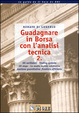 Cover of Guadagnare in Borsa con l'analisi tecnica