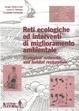 Cover of Reti ecologiche ed interventi di miglioramento ambientale
