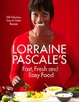 Cover of Lorraine Pascale's Fast, Fresh and Easy Food