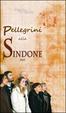 Cover of Pellegrini alla Sindone