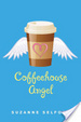 Cover of Coffeehouse Angel