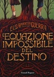 Cover of L'equazione impossibile del destino