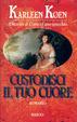 Cover of Custodisci il tuo cuore