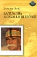 Cover of La Turchia a cavallo di un fez