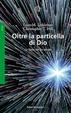 Cover of Oltre la particella di Dio