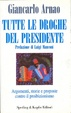 Cover of Tutte le droghe del presidente