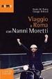 Cover of Viaggio a Roma con Nanni Moretti