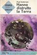 Cover of Hanno distrutto la Terra