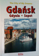 Cover of Gdańsk: The City of My Dreams