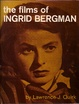 Cover of The Films of Ingrid Bergman