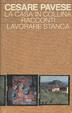 Cover of La casa in collina - Racconti - Lavorare stanca